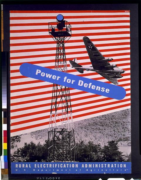 """Rural Electrification Administration, """"Power for Defense,"""" (1940s)"""